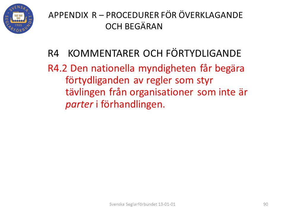 APPENDIX R – PROCEDURER FÖR ÖVERKLAGANDE OCH BEGÄRAN