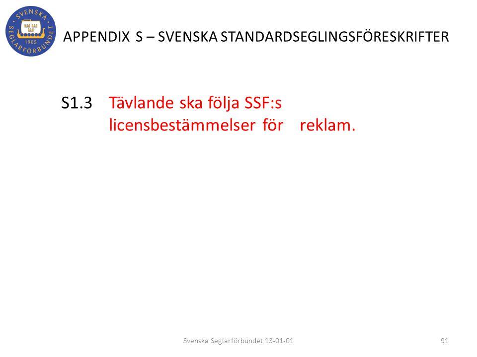 APPENDIX S – SVENSKA STANDARDSEGLINGSFÖRESKRIFTER