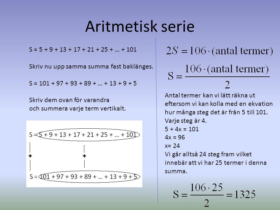 Aritmetisk serie S = 5 + 9 + 13 + 17 + 21 + 25 + … + 101