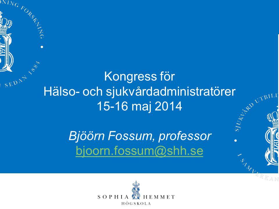 Hälso- och sjukvårdadministratörer 15-16 maj 2014