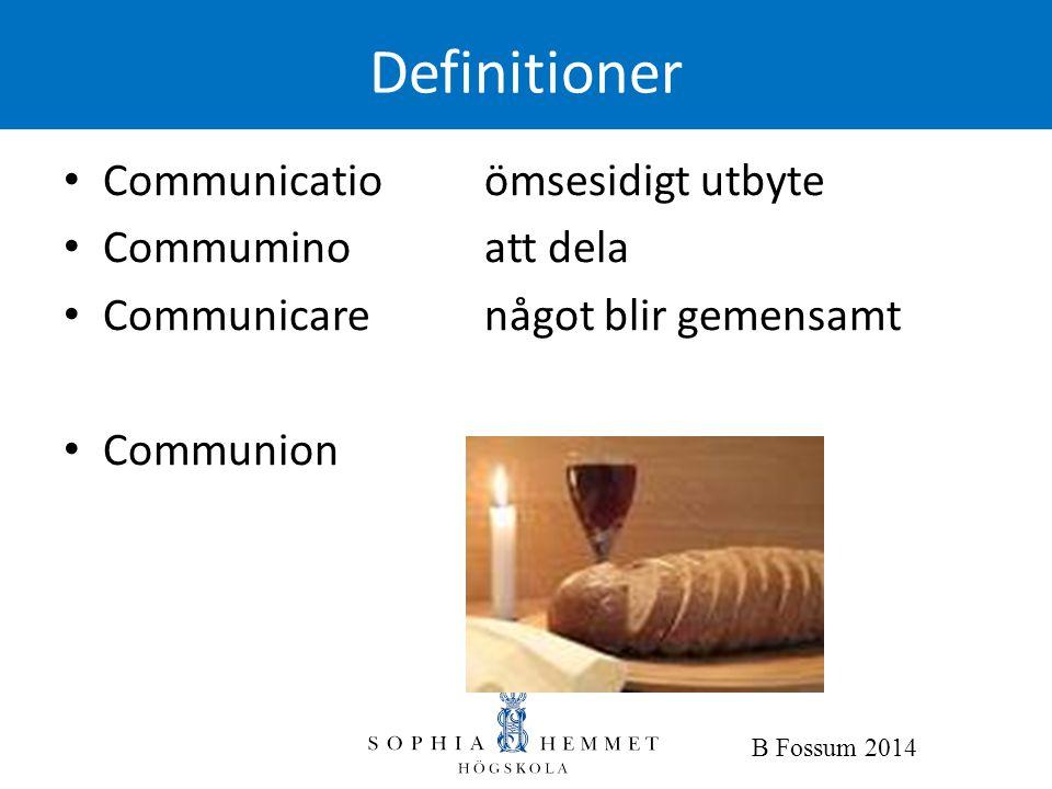 Definitioner Communicatio ömsesidigt utbyte Commumino att dela