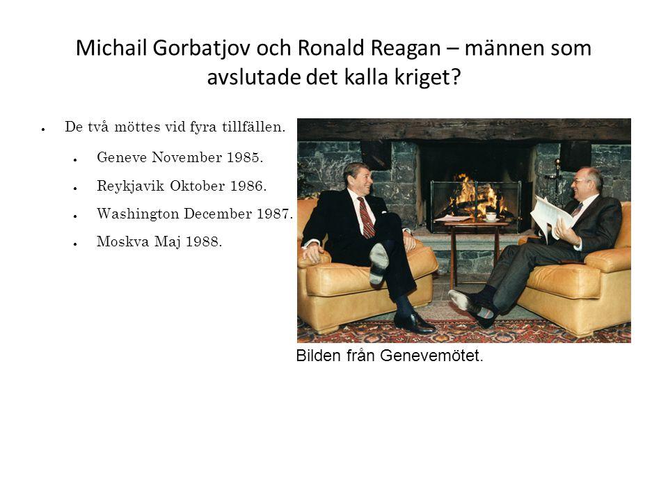 Michail Gorbatjov och Ronald Reagan – männen som avslutade det kalla kriget