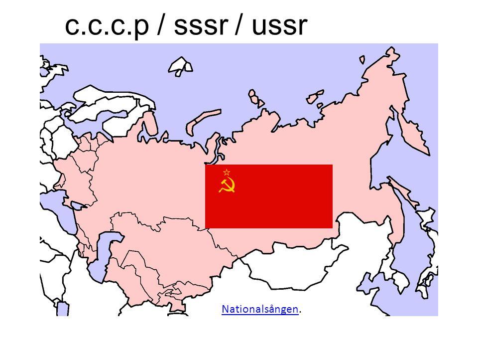 c.c.c.p / sssr / ussr Nationalsången.