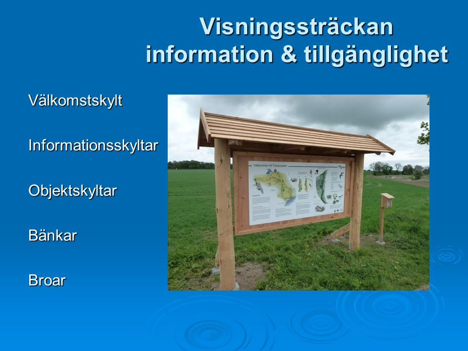 Visningssträckan information & tillgänglighet