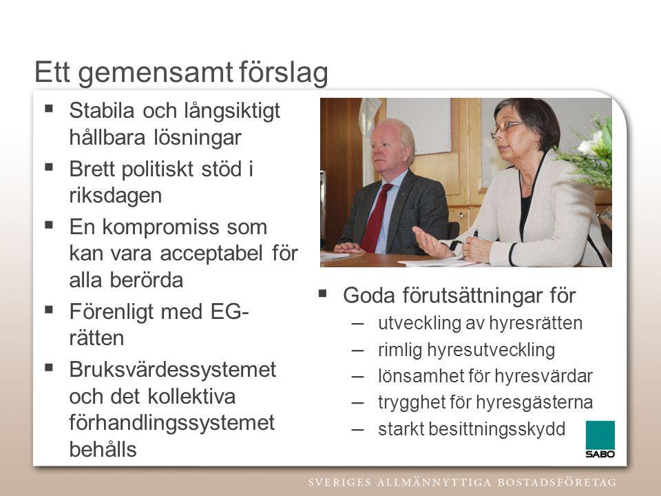 Ett gemensamt förslag Stabila och långsiktigt hållbara lösningar