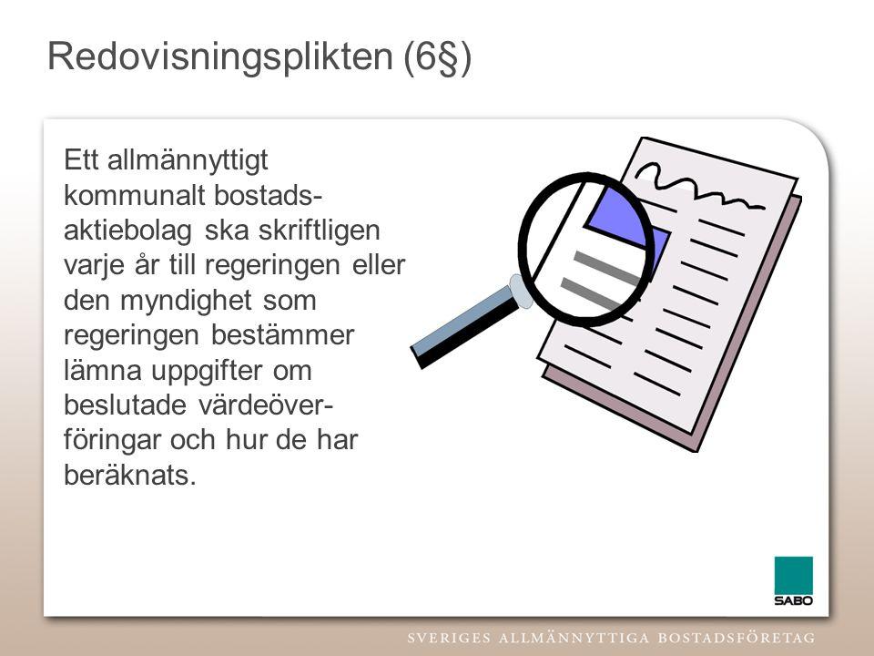 Redovisningsplikten (6§)