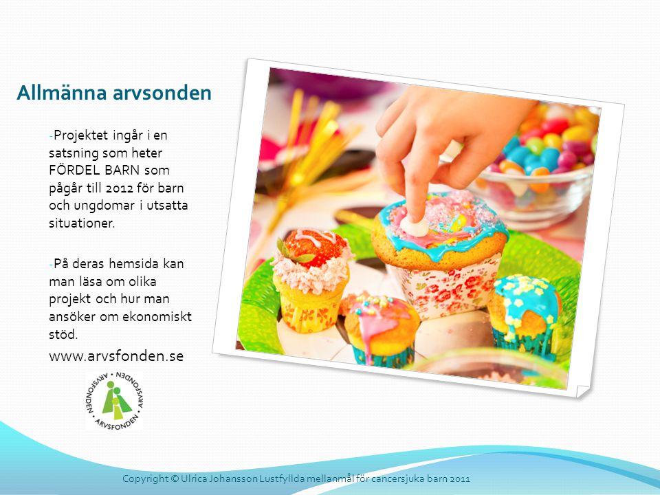 Allmänna arvsonden www.arvsfonden.se