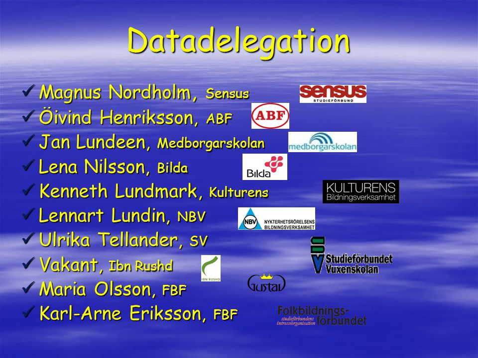 Datadelegation Magnus Nordholm, Sensus Öivind Henriksson, ABF