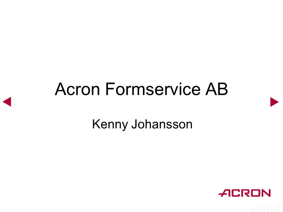 Acron Formservice AB Kenny Johansson