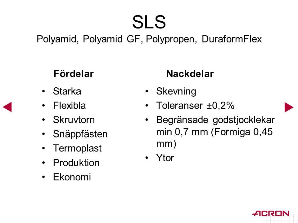 SLS Polyamid, Polyamid GF, Polypropen, DuraformFlex