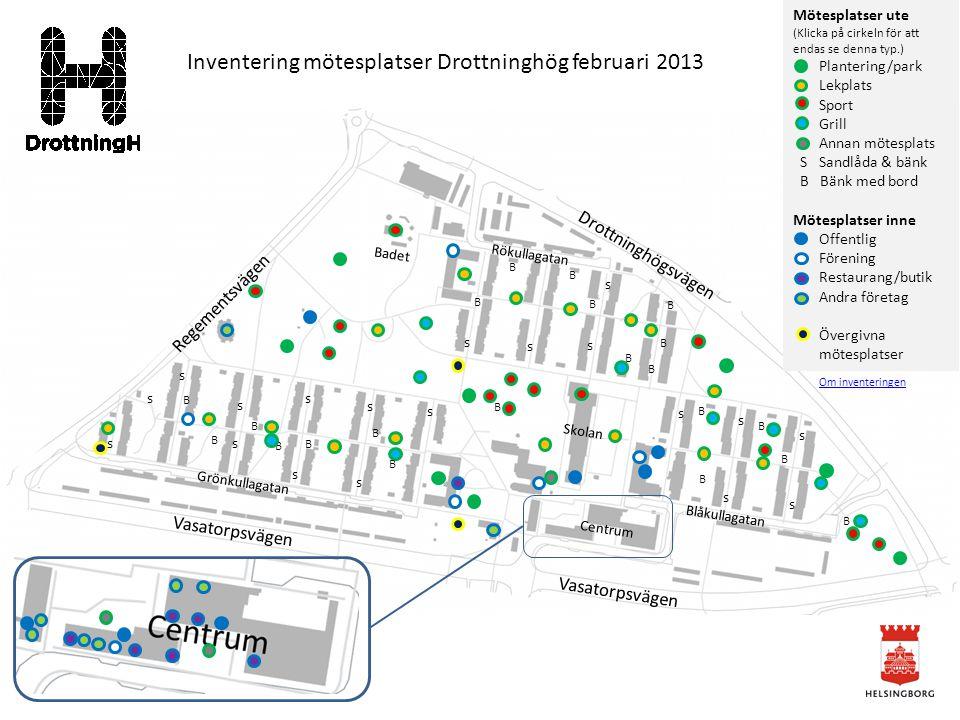 Inventering mötesplatser Drottninghög februari 2013