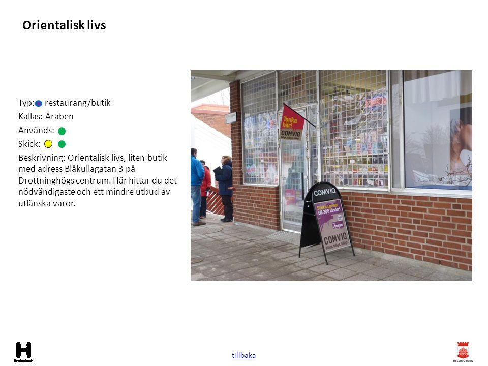 Orientalisk livs Typ: restaurang/butik Kallas: Araben Används: Skick: