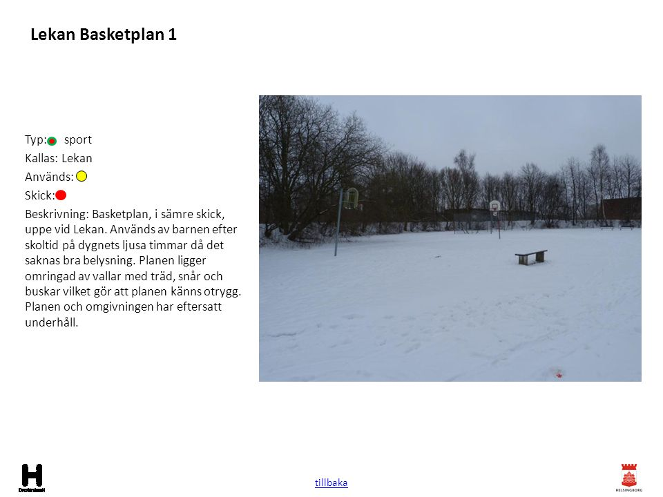 Lekan Basketplan 1 Typ: sport Kallas: Lekan Används: Skick:
