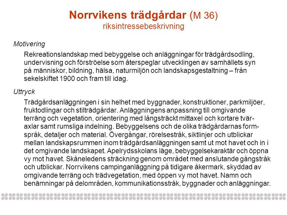 Norrvikens trädgårdar (M 36) riksintressebeskrivning