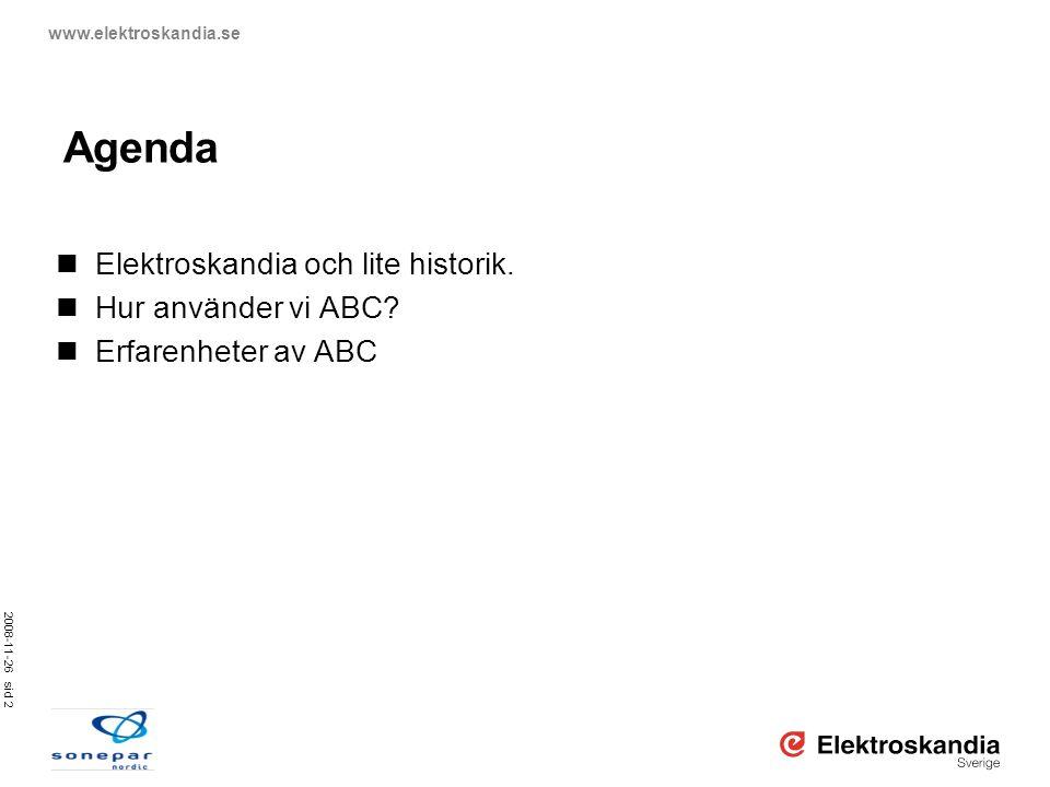 Agenda Elektroskandia och lite historik. Hur använder vi ABC
