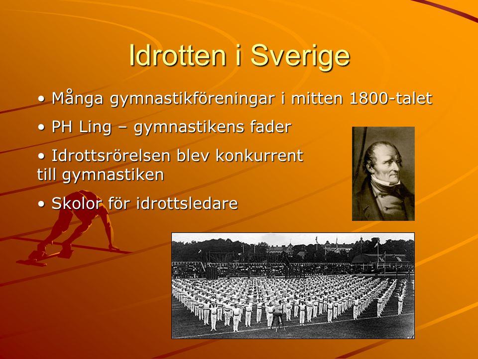Idrotten i Sverige Många gymnastikföreningar i mitten 1800-talet