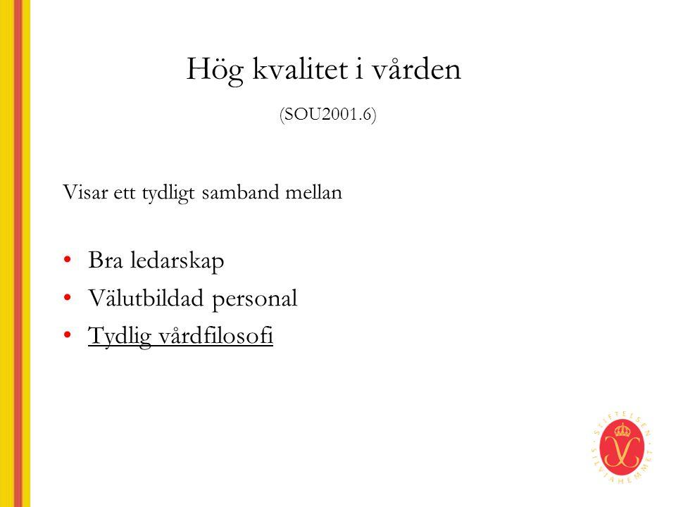 Hög kvalitet i vården (SOU2001.6)