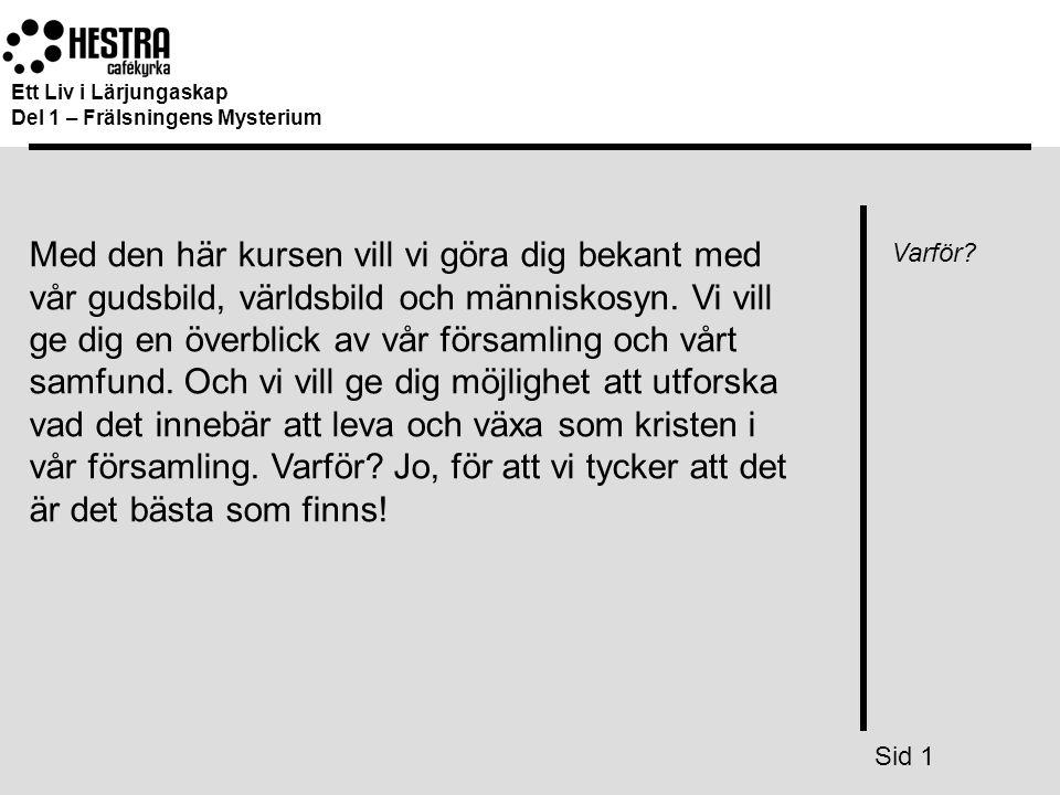 Ett Liv i Lärjungaskap Del 1 – Frälsningens Mysterium.