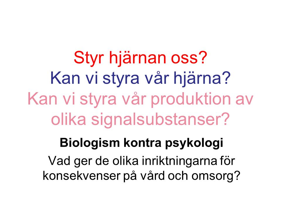Biologism kontra psykologi