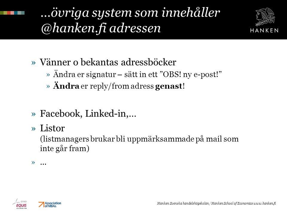 …övriga system som innehåller @hanken.fi adressen
