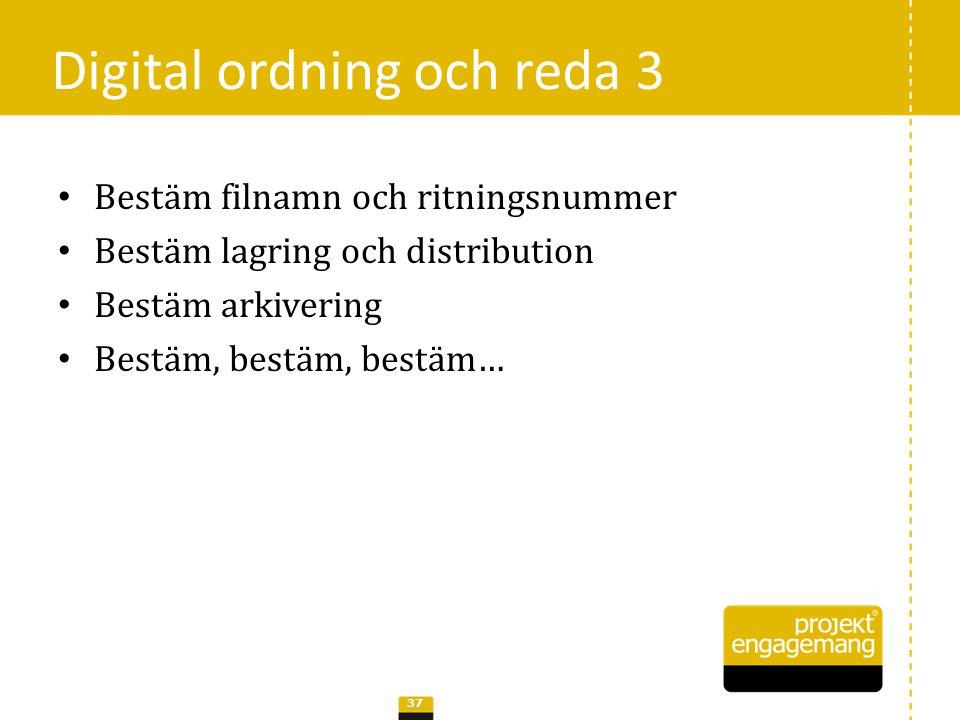 Digital ordning och reda 3