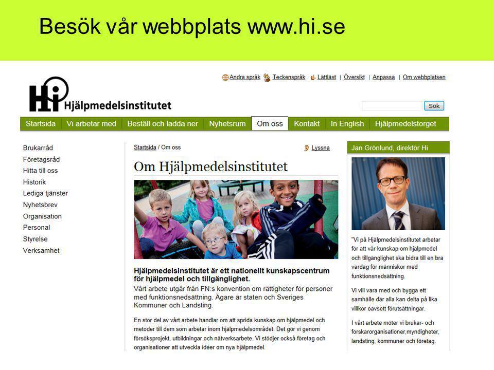 Besök vår webbplats www.hi.se