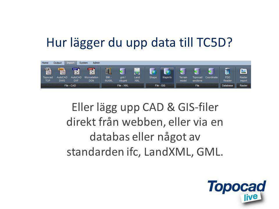 Hur lägger du upp data till TC5D