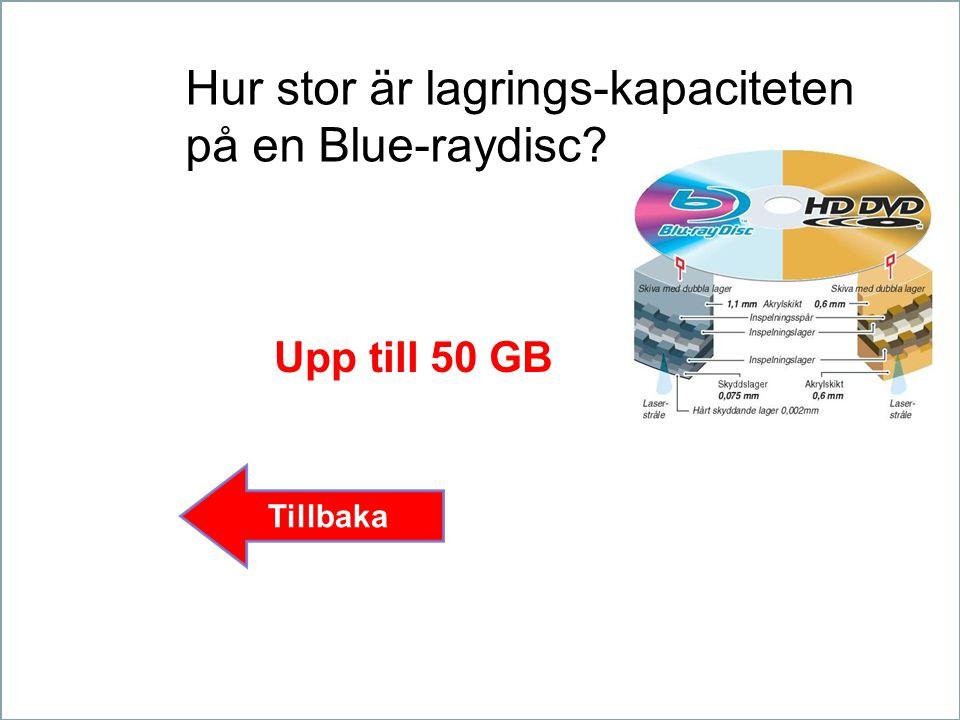 Hur stor är lagrings-kapaciteten på en Blue-raydisc