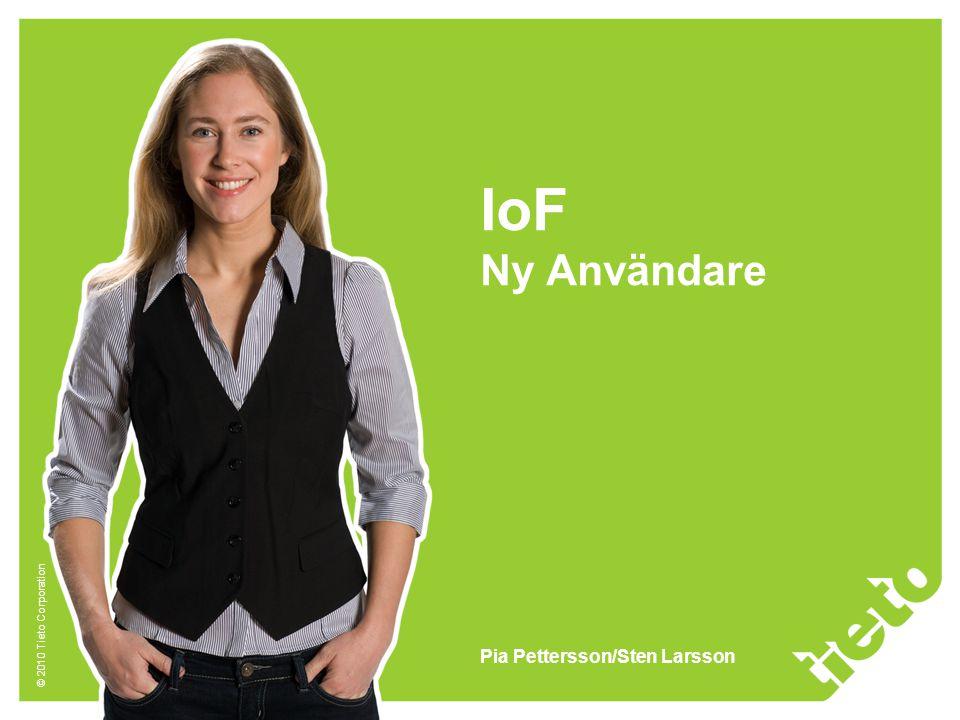 IoF Ny Användare Pia Pettersson/Sten Larsson