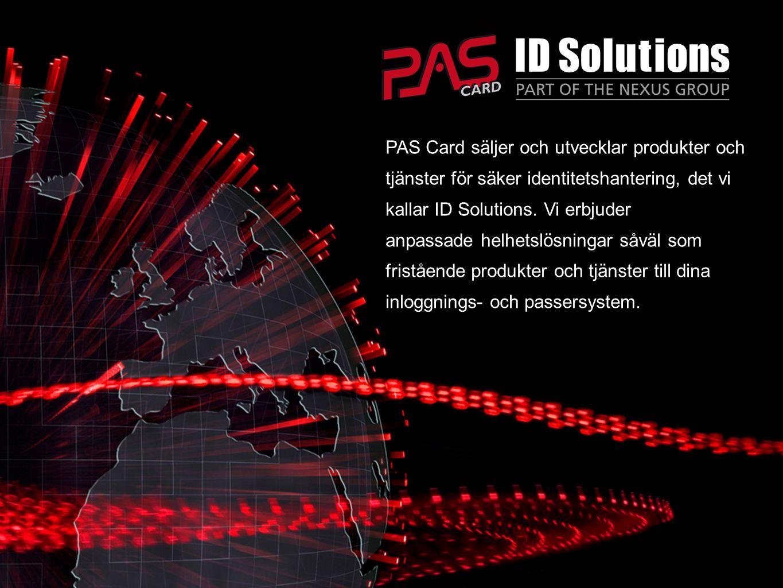 PAS Card säljer och utvecklar produkter och tjänster för säker identitetshantering, det vi kallar ID Solutions. Vi erbjuder anpassade helhetslösningar såväl som fristående produkter och tjänster till dina inloggnings- och passersystem.
