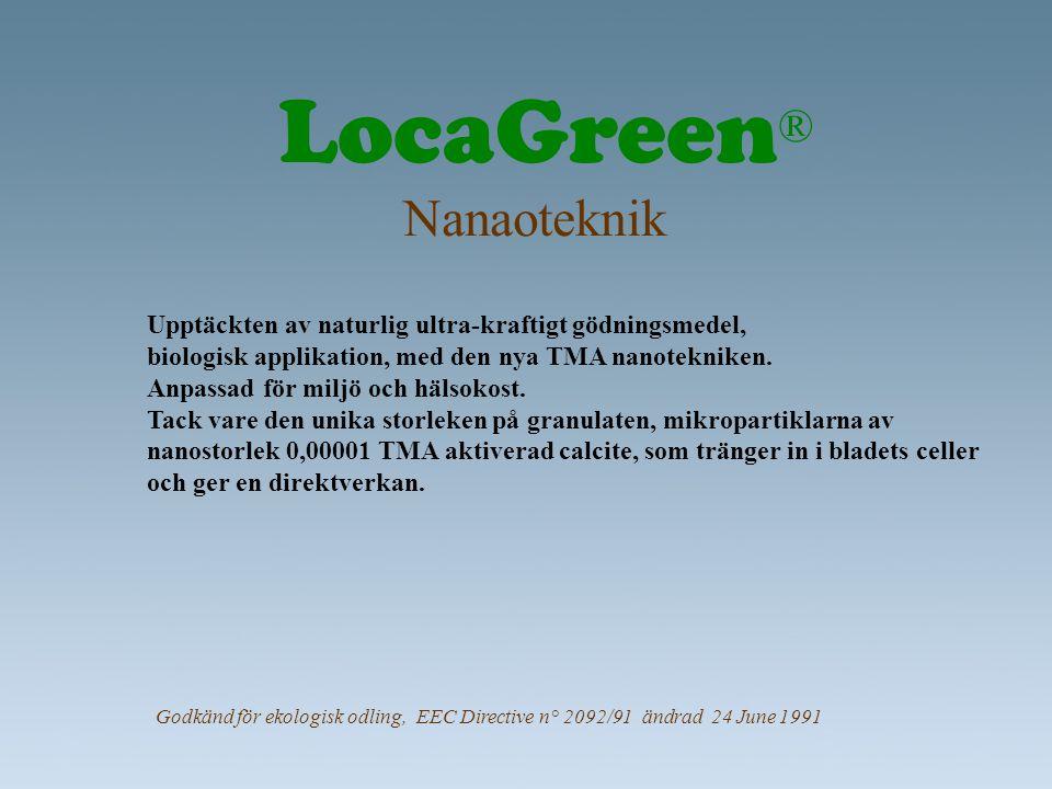 LocaGreen® Nanaoteknik