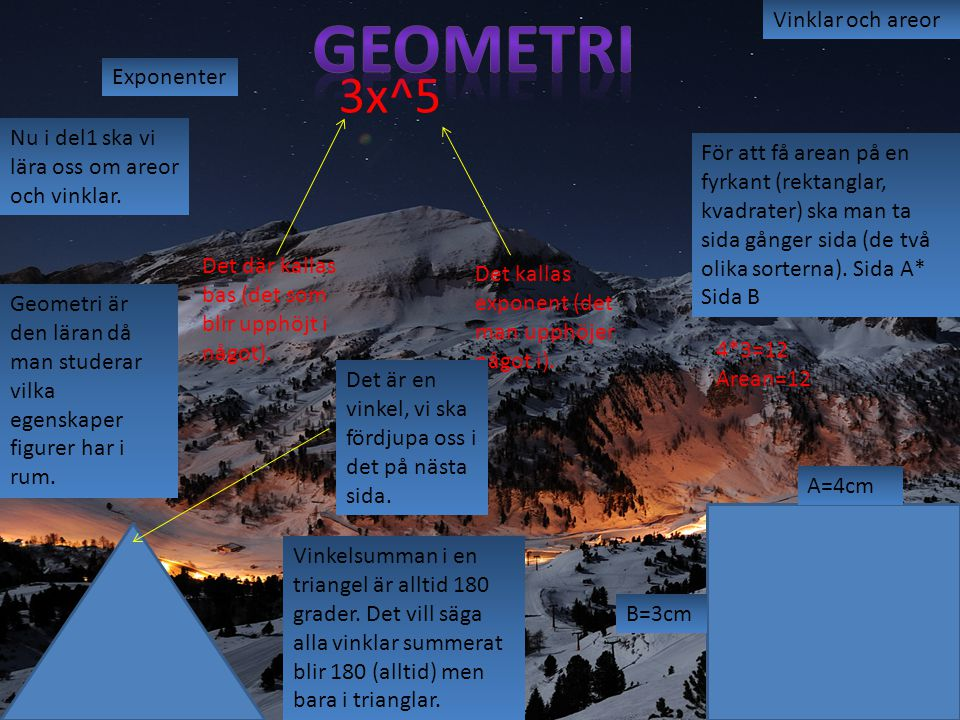 Geometri 3x^5 Vinklar och areor Exponenter