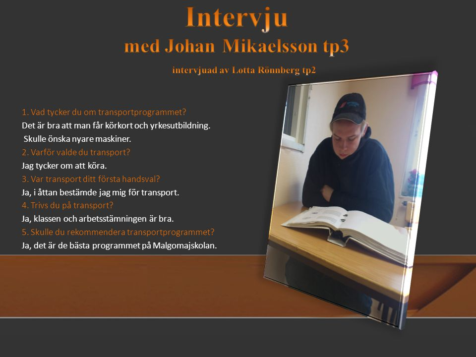 Intervju med Johan Mikaelsson tp3
