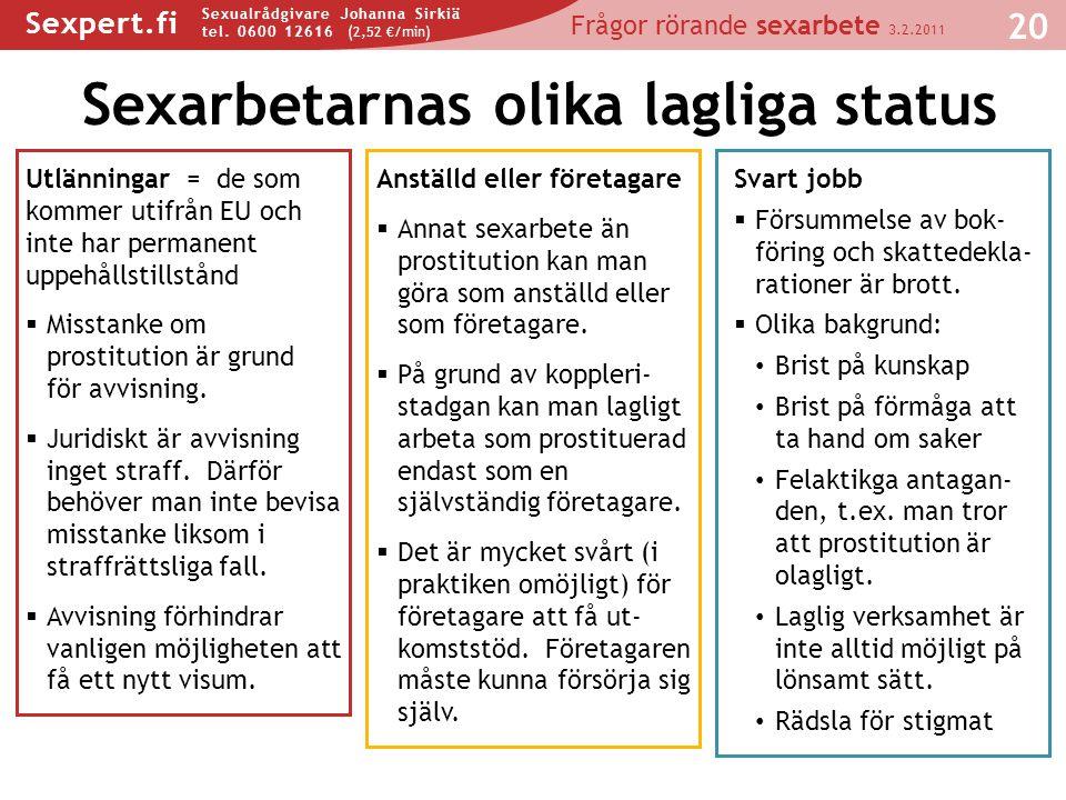 Sexarbetarnas olika lagliga status