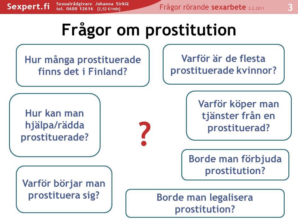 Frågor om prostitution Hur många prostituerade finns det i Finland