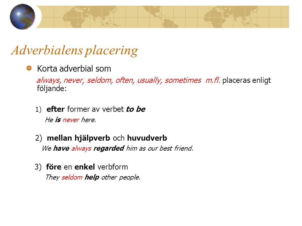 Adverbialens placering