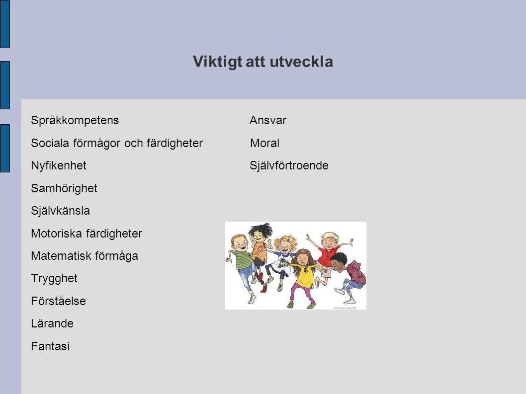 Viktigt att utveckla Språkkompetens Ansvar