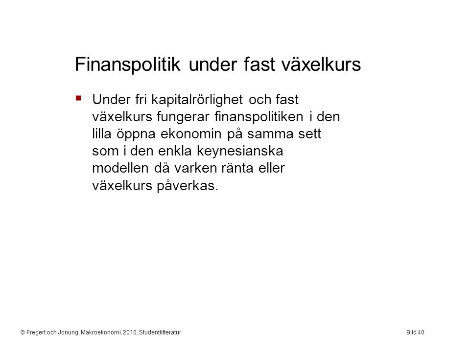 Finanspolitik under fast växelkurs