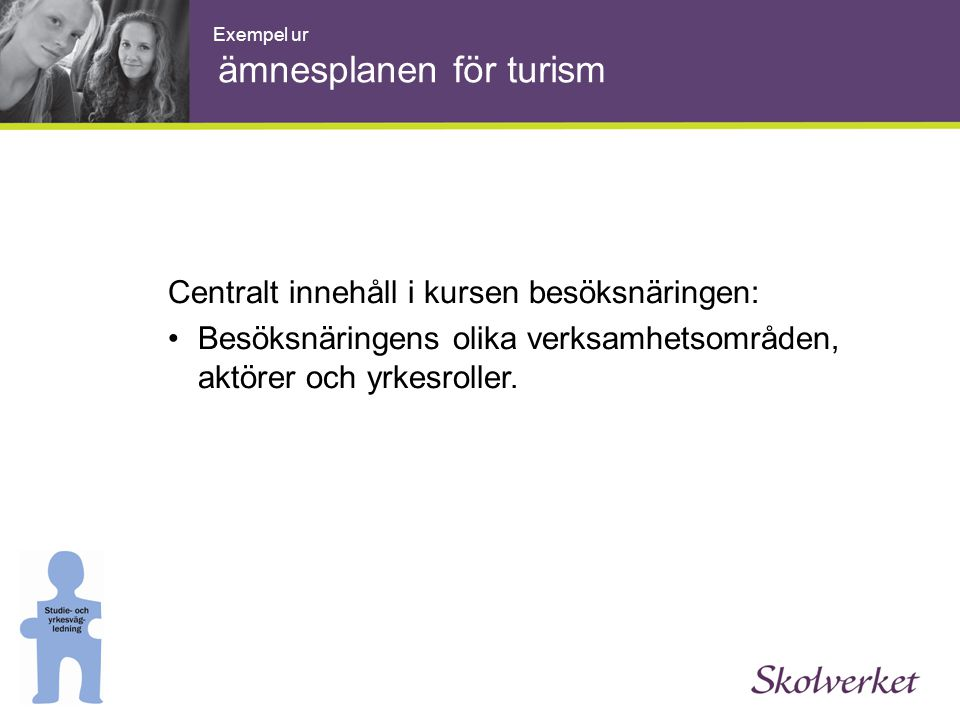 Exempel ur ämnesplanen för turism