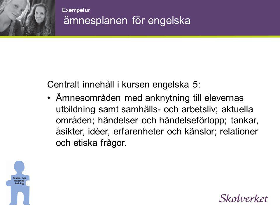Exempel ur ämnesplanen för engelska