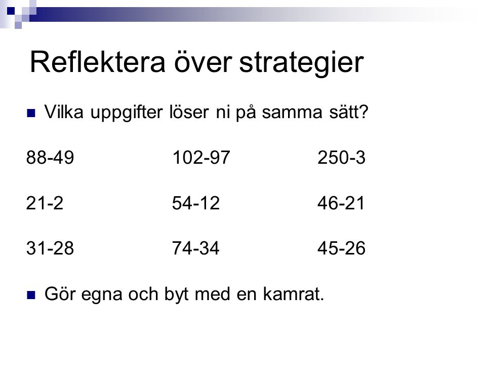 Reflektera över strategier