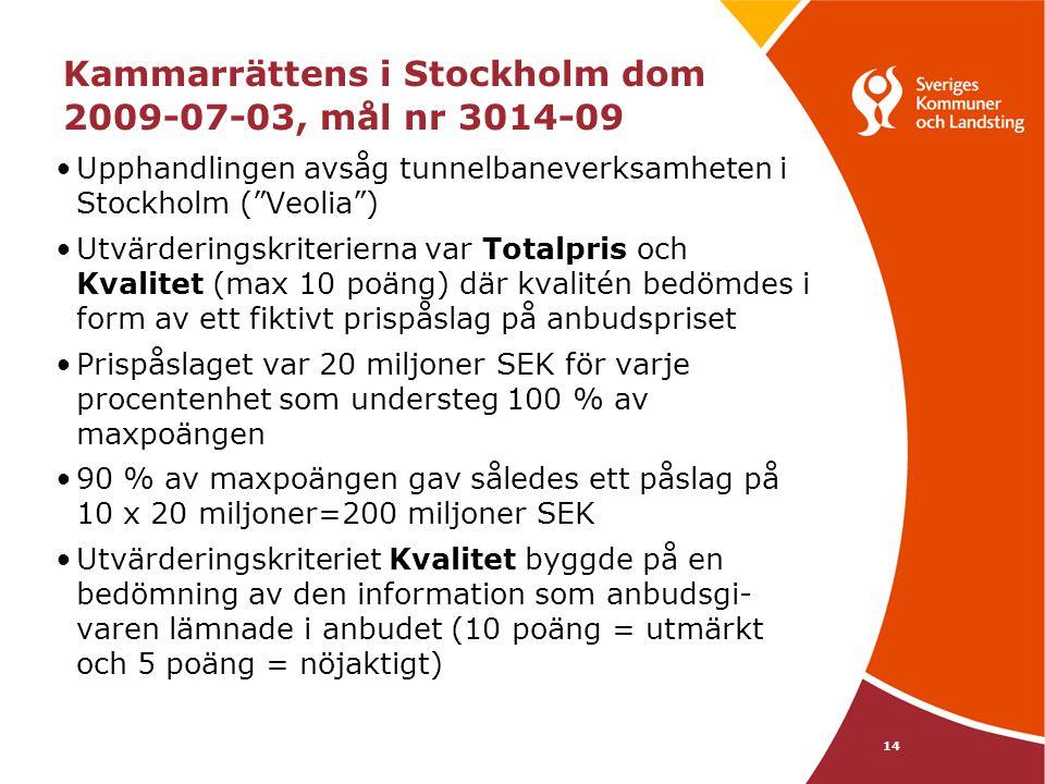 Kammarrättens i Stockholm dom 2009-07-03, mål nr 3014-09