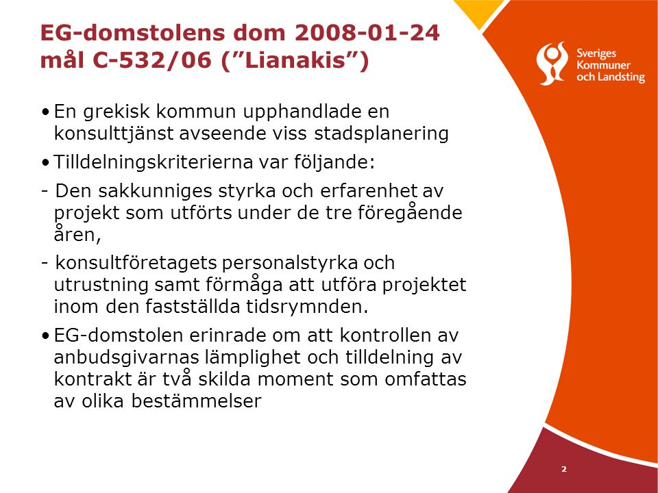 EG-domstolens dom 2008-01-24 mål C-532/06 ( Lianakis )