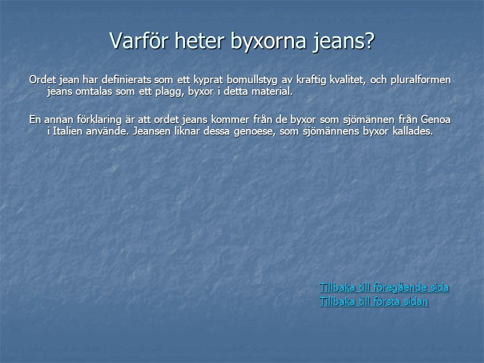 Varför heter byxorna jeans