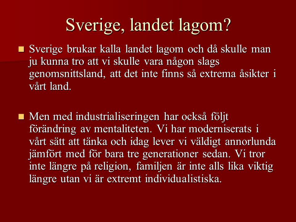 Sverige, landet lagom