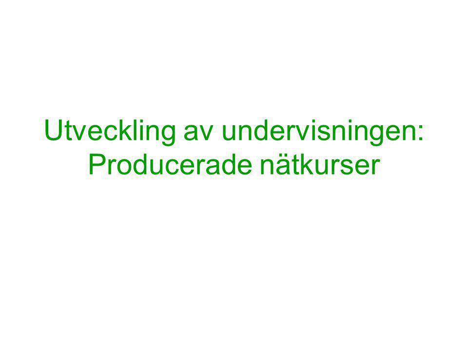 Utveckling av undervisningen: Producerade nätkurser