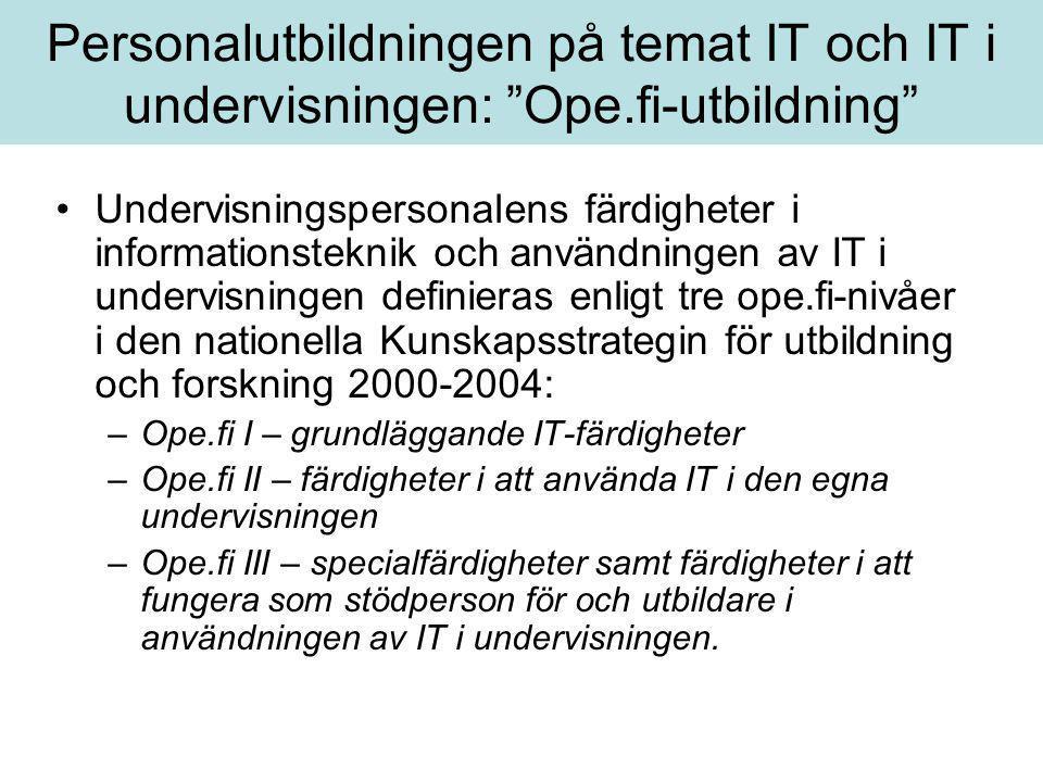 Personalutbildningen på temat IT och IT i undervisningen: Ope