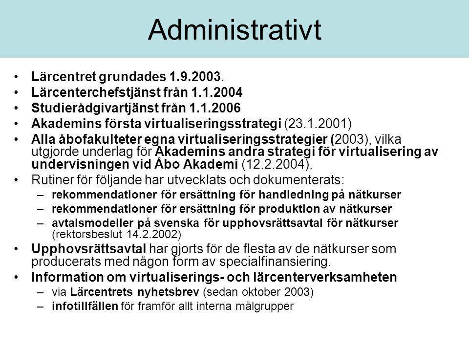 Administrativt Lärcentret grundades 1.9.2003.