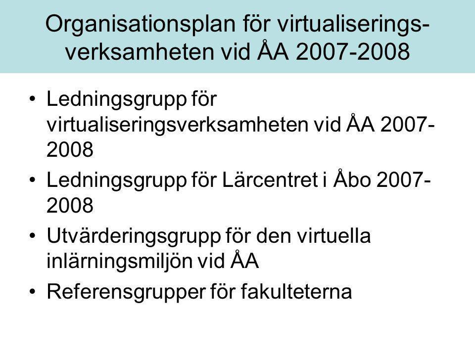 Organisationsplan för virtualiserings-verksamheten vid ÅA 2007-2008