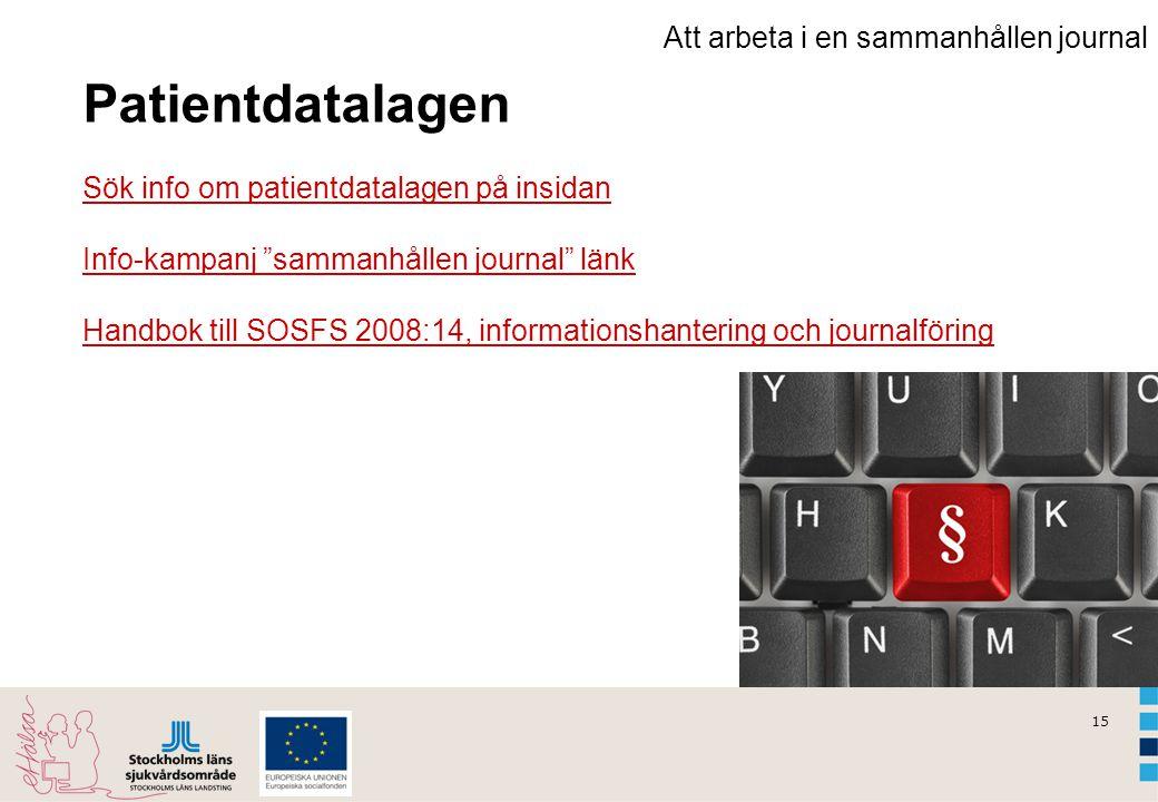 Patientdatalagen Sök info om patientdatalagen på insidan
